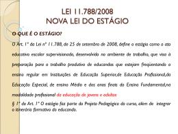 LEI 11.788/2008 NOVA LEI DO ESTÁGIO
