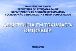 Apresentação - Traumato Ortopedia - por Gilberto