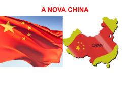 A NOVA CHINA