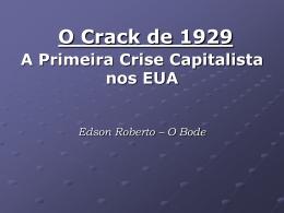 Nas sombras de 1929: A crise financeira nos EUA