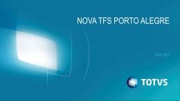 TFS POA – Nova Estrutura Gestão Gabbardo Gestão Nilton