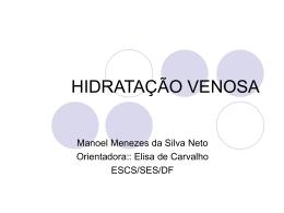 HIDRATAÇÃO VENOSA - Paulo Roberto Margotto