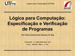 Lógica para Computação (IF61B) Especificação - DAINF