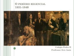 O período regencial 1831-1840
