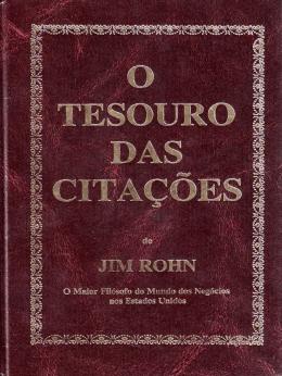O Tesouro das Citações (Jim Rohn).
