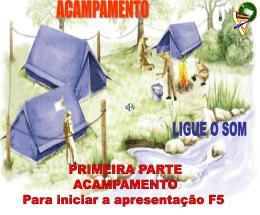 acampamento PARTE 1