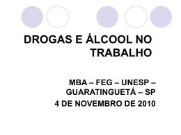 DROGAS E ALCOOL NO TRABALHO - MBA