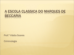 A Escola Classica do Marques de Beccaria