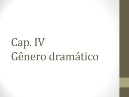 cap. iv - genero dramatico