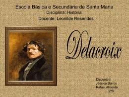 Delacroix - Jéssica e Rafael.