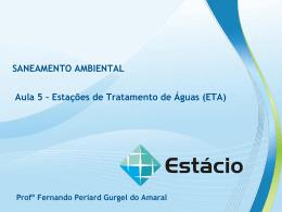 ESTAÇÕES DE TRATAMENTO DE ÁGUAS (ETAs) – AULA 5
