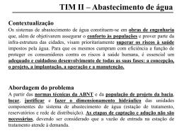 TIM II – Abastecimento de água Dimensionamento e desenho do