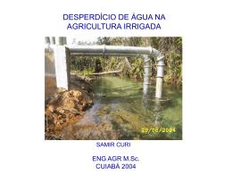 DESPERDICIO DE AGUA NA AGRICULTURA IRRIGADA