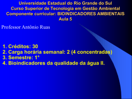 1° 4. Bioindicadores da qualidade da água II.
