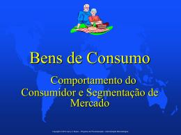Bens de Consumo • Comportamento do Consumidor