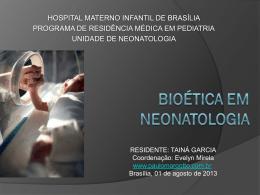 Bioética em Neonatologia