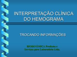 INTERPRETAÇÃO CLÍNICA DO HEMOGRAMA