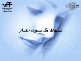 Auto exame das mamas - Universidade Federal Fluminense