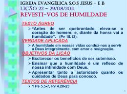 29/08/2011 revesti-vos de humildade
