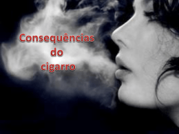 Consequencias do cigarro