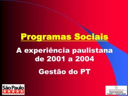 Programas Sociais: A experiência paulistana de