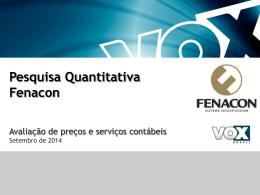 Pesquisa Quantitativa Fenacon - Sescon-RJ