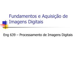 Fundamentos e Aquisição de Imagens Digitais