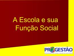 Apresentação da Função social da escola