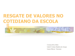 RESGATE DE VALORES NO COTIDIANO DA ESCOLA
