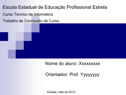 Escola Estadual de Educação Profissional em Estrela