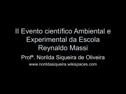 II Evento científico Ambiental e Experimental da Escola Reynaldo
