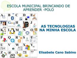 ESCOLA MUNICIPAL BRINCANDO DE APRENDER