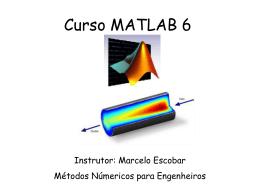 Curso MATLAB 6 MetNum