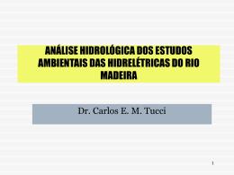 análise hidrológica dos estudos ambientais das hidrelétricas do rio