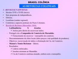 Revoltas Coloniais - Prof. Carlos A. Guzzo
