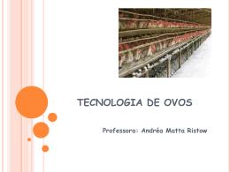 TECNOLOGIA DE OVOS - Universidade Castelo Branco