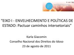Apresentação Envelhecimento e Políticas de Estado (PPT 1,05MB)