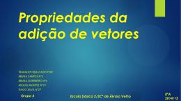 Propriedades da adição de vetores TRABALHO