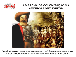 a marcha da colonização - aula 2
