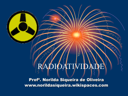 Radioatividade - norildasiqueira