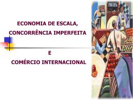Economia de Escala, Concorrência imperfeita e Comércio
