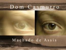 Dom Casmurro - Blog dos Professores