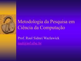 Metodologia da Pesquisa em Ciência da Computação