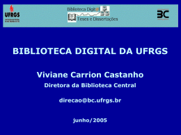 Biblioteca Digital da UFRGS - Viviane Carrion Castanho