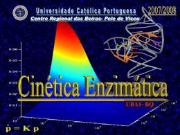 Cinética enzimática - Molar - Universidade Católica Portuguesa