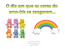O dia em que as cores do arco