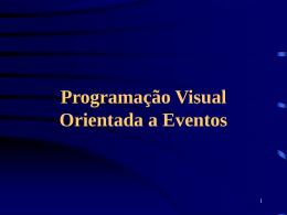 Programação Visual Orientada a Eventos