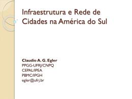 Claudio A. G. Egler - UFRJ