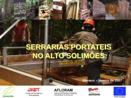 Serrarias portáteis no Alto Solimões