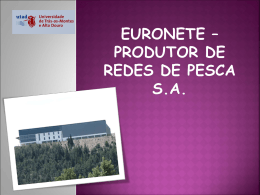 """Euronete – Produtor de redes de pesca S.A."""